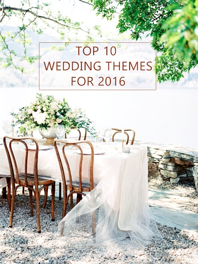 top-10-wedding-theme-ideas-for-2016-wedding-trends